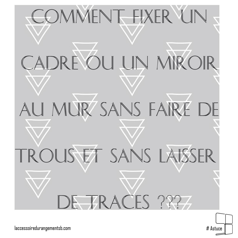 astuce_fixer-au-mur-sans-trous